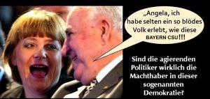 Volksverhetzer und Schmarotzer Bayern CSU!